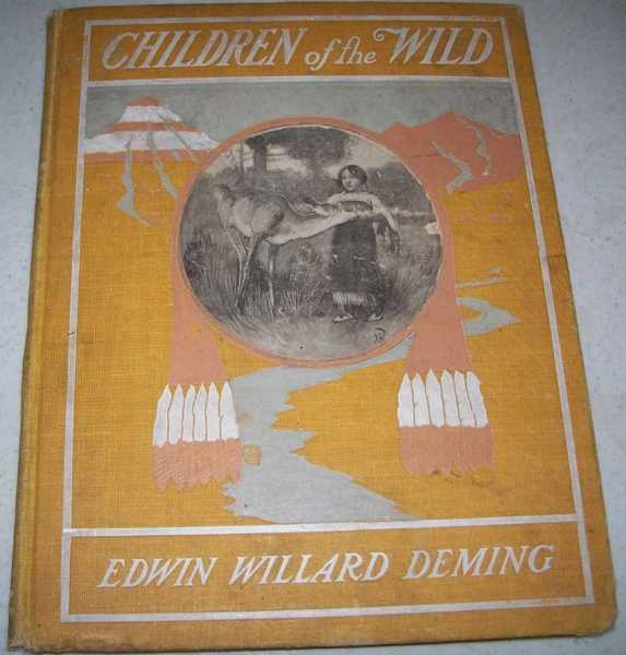 Children of the Wild: Indian Folk Lore Stories for Children, Deming, Therese O.