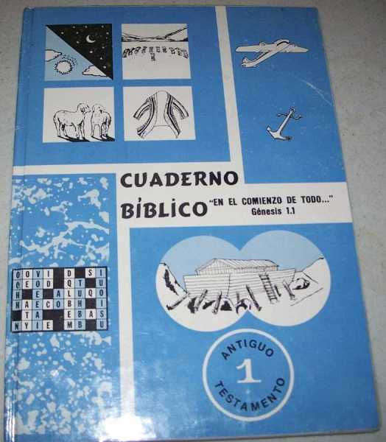 Cuaderno Biblico 1 Antiguo Testamento: En El Comienzo de Todo, N/A