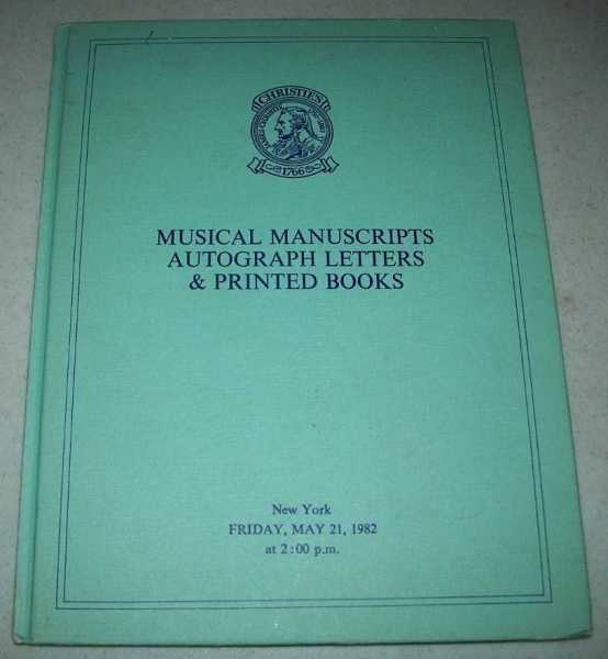 Musical Manuscripts, Autograph Letters & Printed Books: The Property of The Curtis Institute of Music, The Harvard Musical Association, New England Conservatory, Mrs. Dorothy Plummer, Mr. David Posner, sold May 21, 1982 (Auction Catalog), N/A