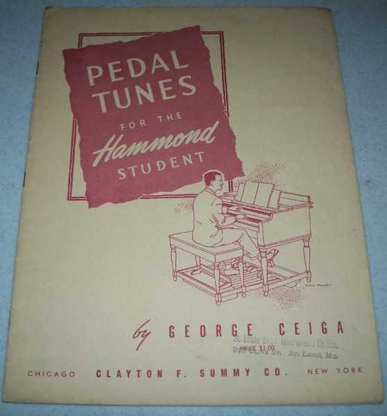 Pedal Tunes for the Hammond Student, Ceiga, George