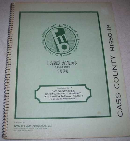 Cass County Missouri Land Atlas & Plat Book 1978, N/A