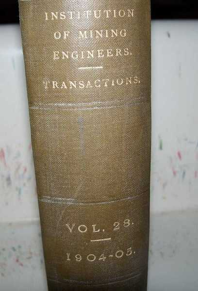 Transactions of the Institution of Mining Engineers Volume XXVIII, 1904-1905, Brown, M. Walton (ed.)