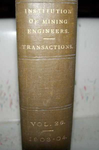 Transactions of the Institution of Mining Engineers Volume XXVI, 1903-1904, Brown, M. Walton (ed.)