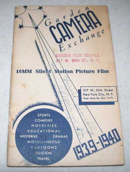 Garden Camera Exchange 1939-1940 Catalog (16MM Silent Motion Picture Film), N/A