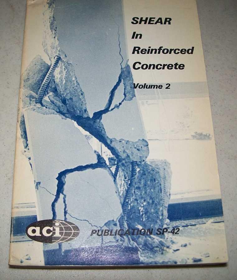 Shear in Reinforced Concrete Volume 2, N/A
