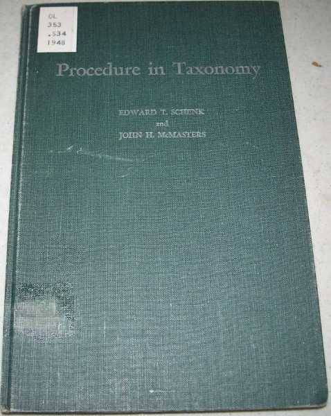 Procedure in Taxonomy: Including a Reprint in Translation of the Regles Internationales de la Nomenclature Zoologique (International Code of Zoological Nomenclature) with Titles of and Notes on the Opinions Rendered to the Present Date (1907-1947), Completely Indexed, Schenk, Edward T. and McMasters, John H.; Keen, A. Myra and Muller, Siemon William (revised)