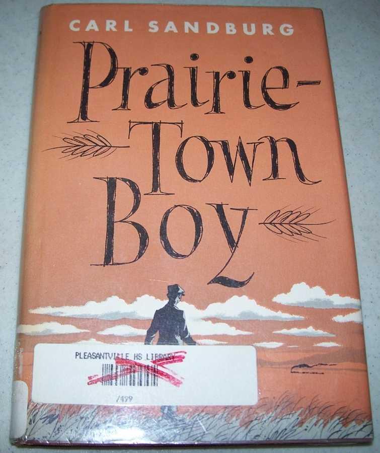 Prairie Town Boy, Sandburg, Carl
