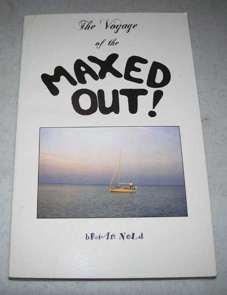 The Voyage of the Maxed Out!, Nold, Brian