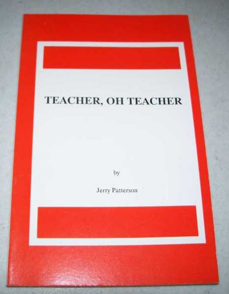 Teacher, Oh Teacher, Patterson, Jerry