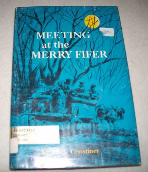 Meeting at the Merry Fifer, Constiner, Merle