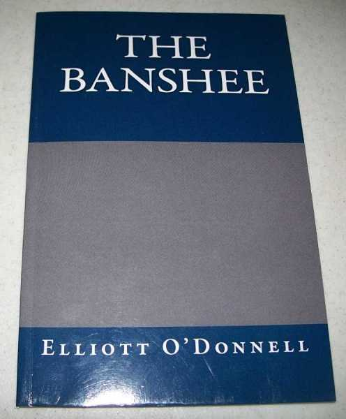 The Banshee, O'Donnell, Elliott