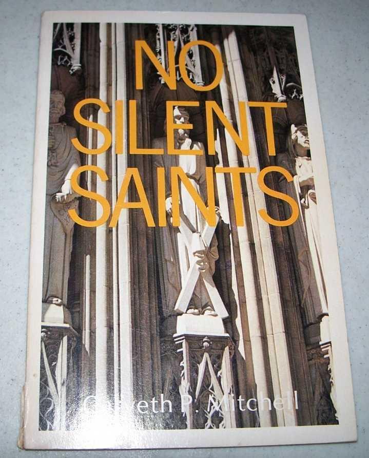 No Silent Saints: Sermons for Lent Series C, Mitchell, Carveth P.