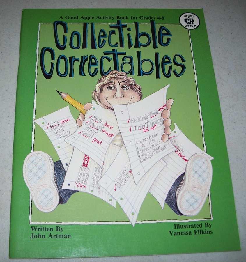 Collectible Correctables: A Good Apple Activity Book for Grades 4-8, Artman, John
