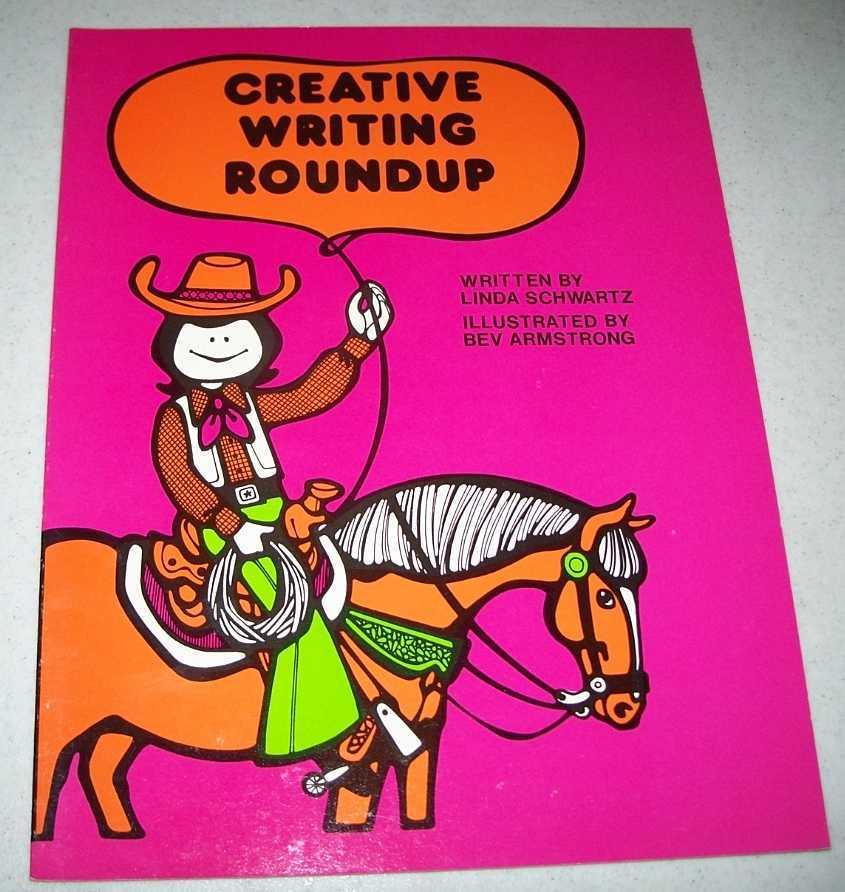 Creative Writing Roundup, Schwartz, Linda
