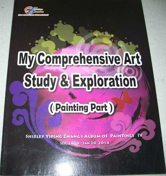 My Comprehensive Art Study and Exploration (Painting Part): Shirley Yiping Zhang's Album of Paintings IV, Zhang, Shirley Yiping