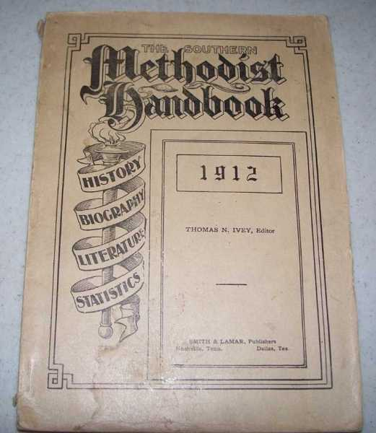 The Southern Methodist Handbook 1912, Ivey, Thomas N. (ed.)