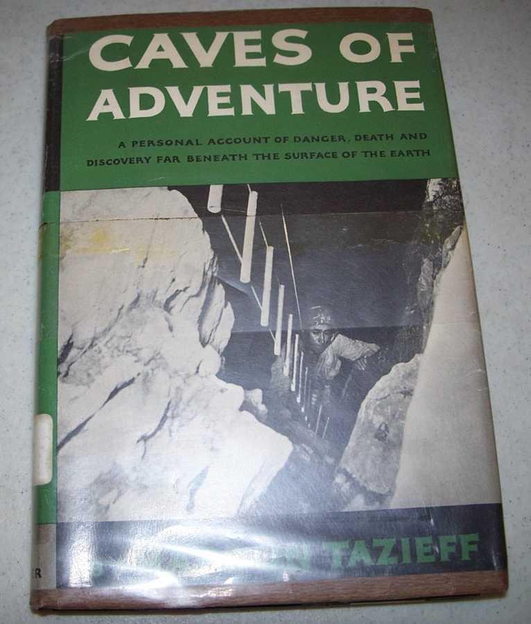 Caves of Adventure, Tazieff, Haroun