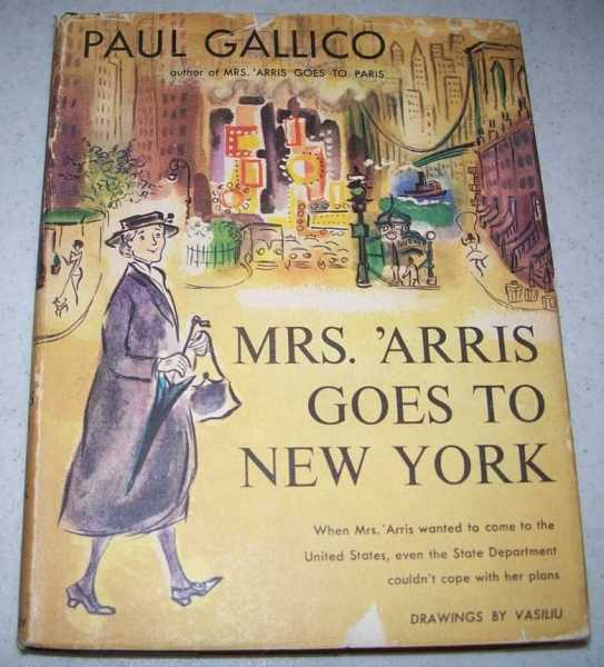 Mrs. 'Arris Goes to New York, Gallico, Paul