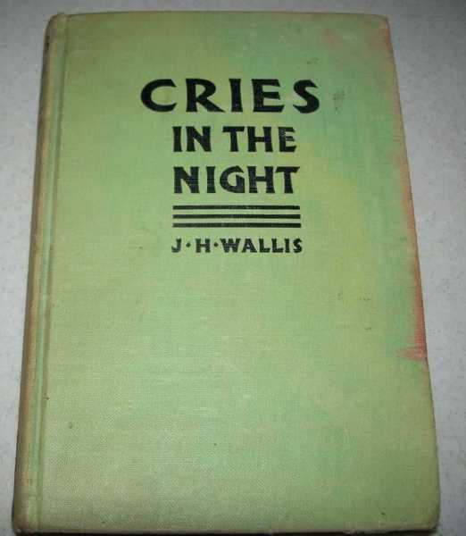 Cries in the Night: A Dutton Clue Mystery, Wallis, J.H.
