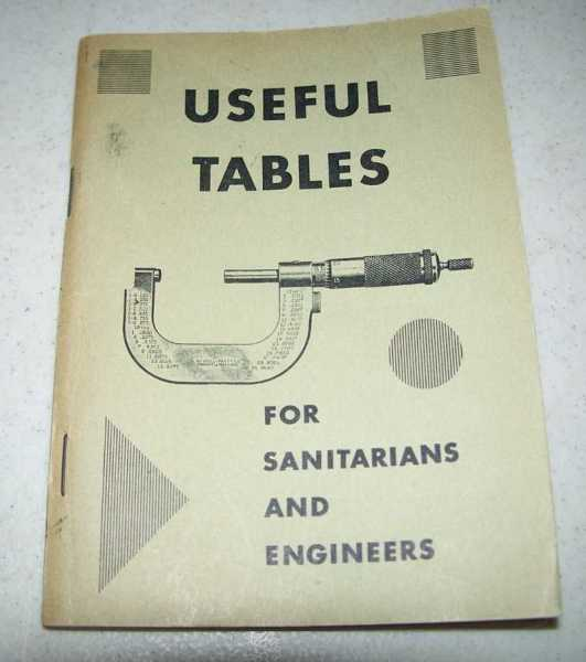 Useful Tables for Sanitarians and Engineers, McCutchen, John H.