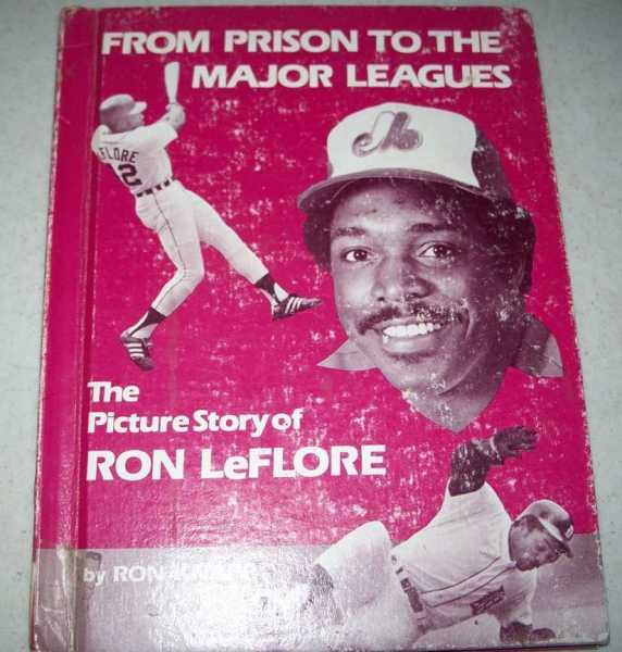 From Prison to the Major Leagues: The Picture Story of Ron LeFlore, Knapp, Ron