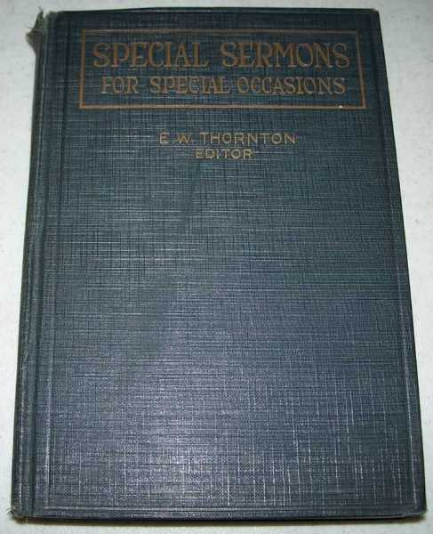 Special Sermons for Special Occasions, Thornton, E.W. (ed.)