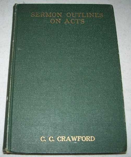 Sermon Outlines on Acts, Crawford, C.C.