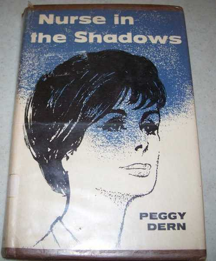 Nurse in the Shadows, Dern, Peggy