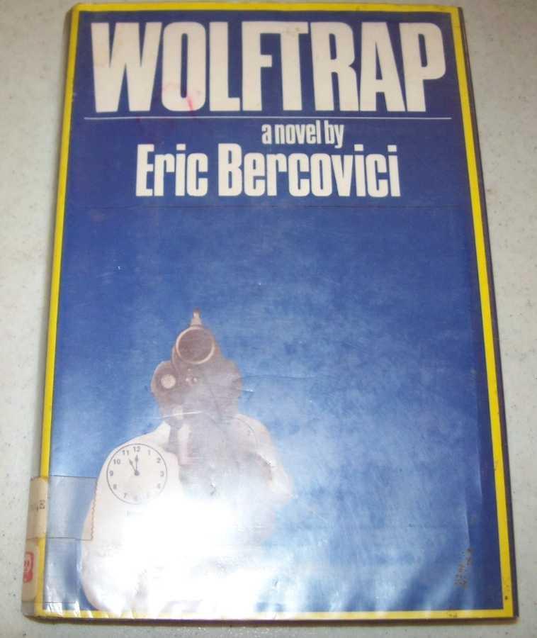 Wolf Trap: A Novel (Wolftrap), Bercovici, Eric