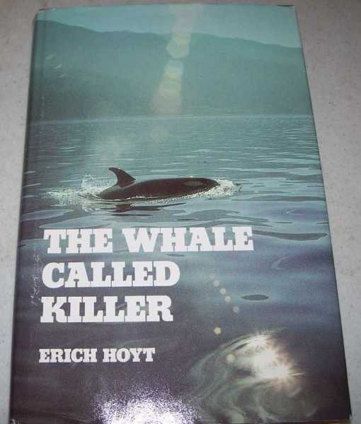 The Whale Called Killer, Hoyt, Erich