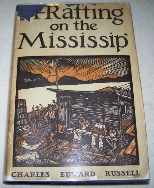 A-Rafting on the Mississip', Russell, Charles Edward