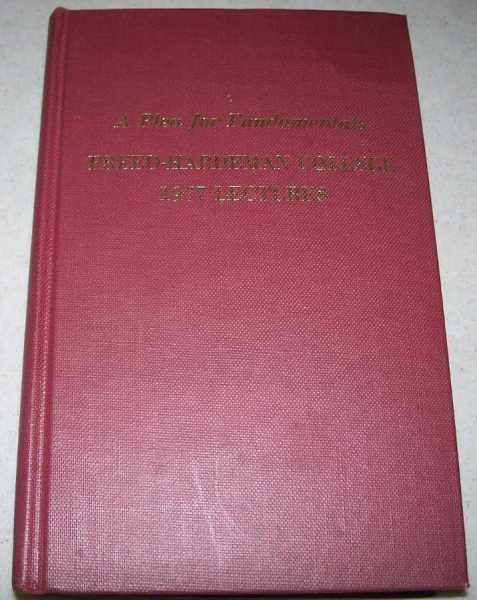 A Plea for Fundamentals: 1977 Freed-Hardeman College Lectureship, Woodson, William (ed.)