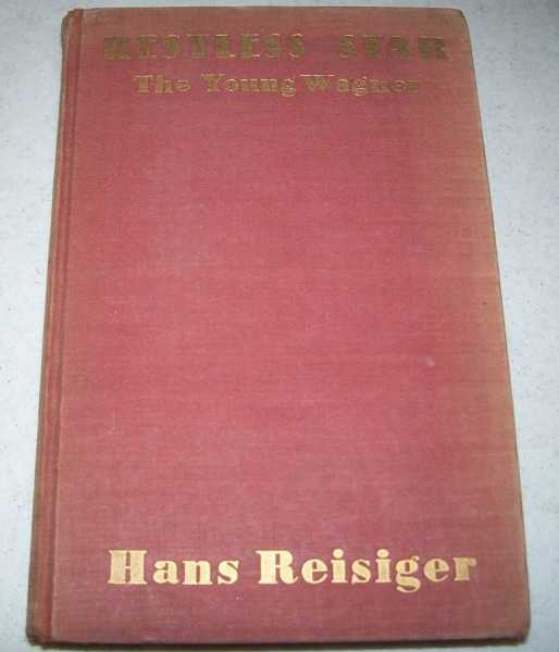 Restless Star: The Youth of Richard Wagner, Reisiger, Hans