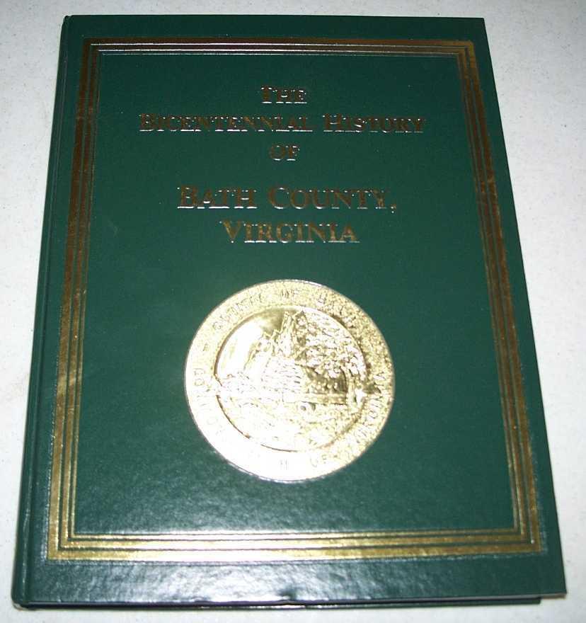 The Bicentennial History of Bath County, Virginia 1791-1991, N/A