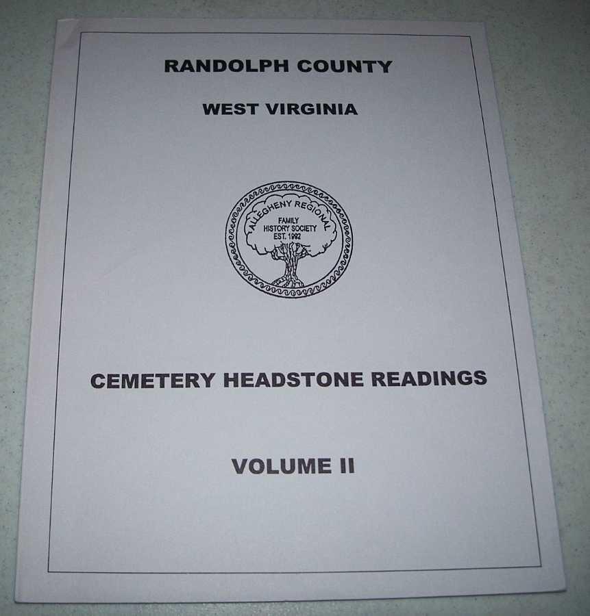 Randolph County, West Virginia Cemetery Headstone Listings Volume II, N/A