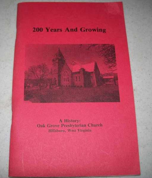 200 Years and Growing: A History of Oak Grove Presbyterian Church, Hillsboro, West Virginia, N/A