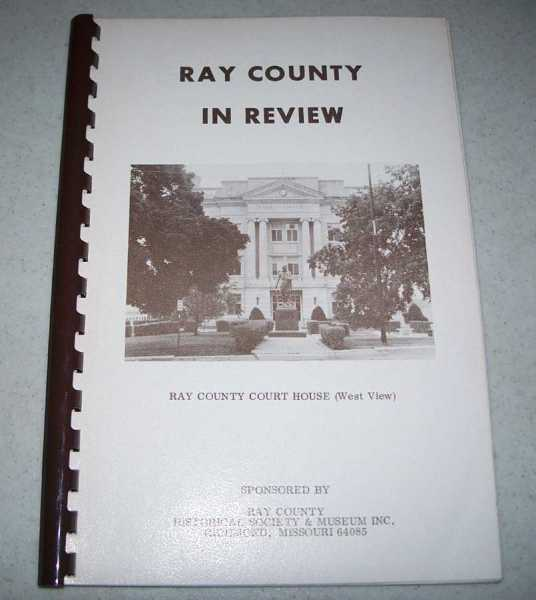 Ray County (Missouri) in Review, N/A