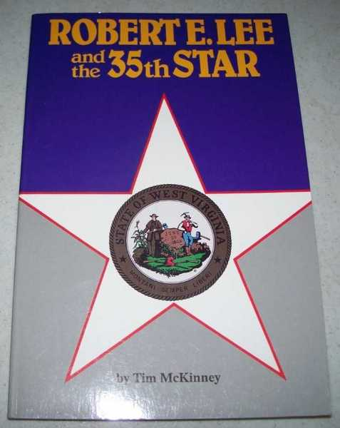 Robert E. Lee and the 35th Star, McKinney, Tim