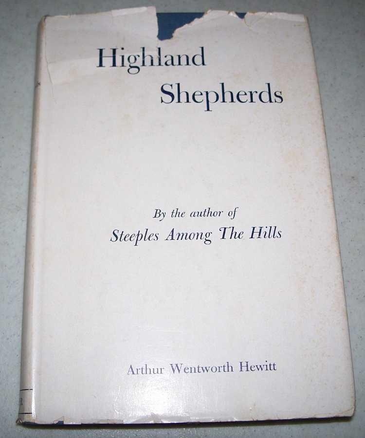 Highland Shepherds: A Book of the Rural Pastorate, Hewitt, Arthur Wentworth