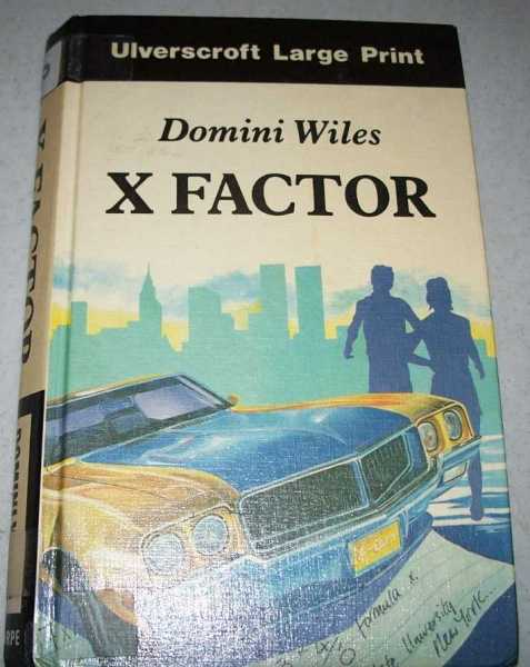 X Factor (Large Print Edition), Wiles, Domini