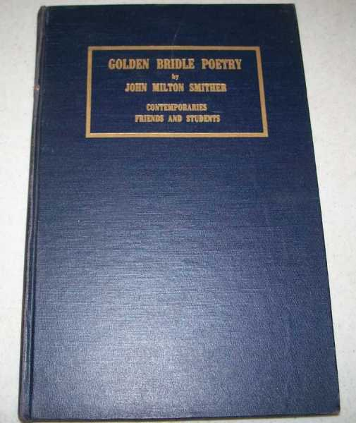 Golden Bridle Poetry, Smither, John Milton