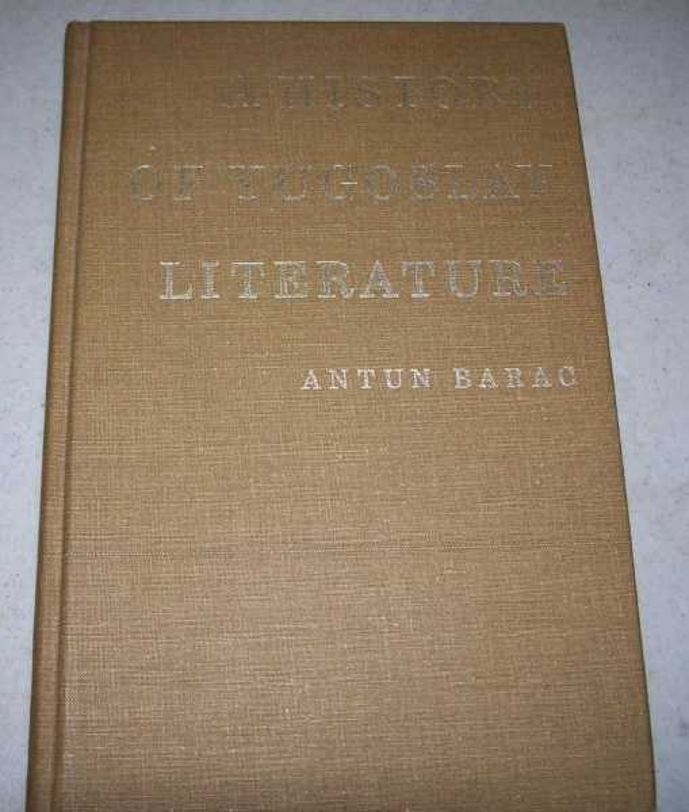A History of Yugoslav Literature, Barac, Antun