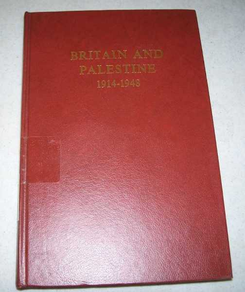 Britain and Palestine 1914-1948: Archival Sources for the History of the British Mandate, Jones, Philip (compiled)
