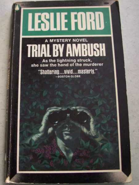 Trial by Ambush, Ford, Leslie