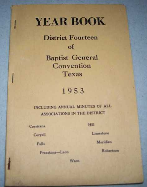 Yearbook of District Fourteen of Baptist General Convention, Texas, 1953, N/A