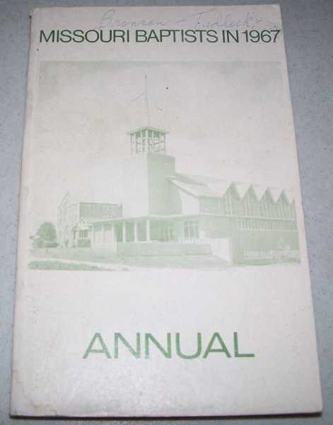 Annual of the Missouri Baptist Convention 1967, N/A
