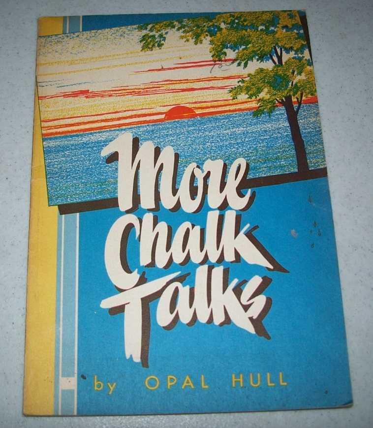 More Chalk Talks, Hull, Opal