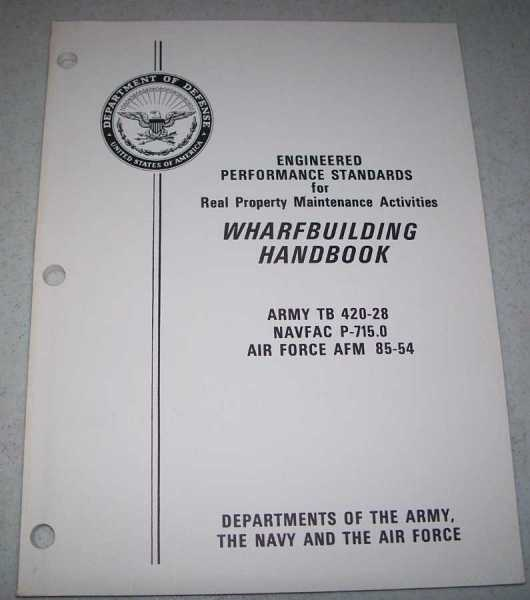 Wharfbuilding Handbook (Engineered Performance Standards for Real Property Maintenance Activities), N/A