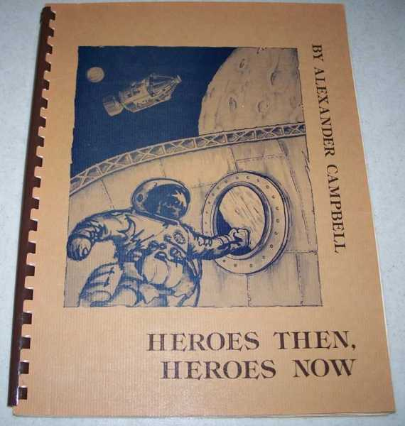 Heroes Then, Heroes Now: A Curriculum for Children, Campbell, Alexander