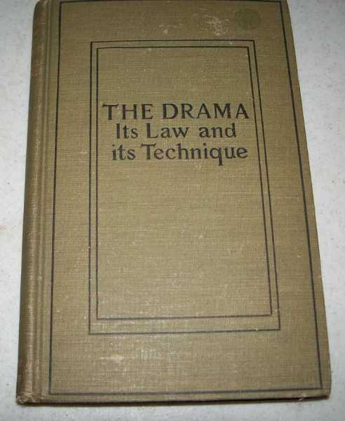 The Drama: Its Law and Its Technique, Woodbridge, Elisabeth
